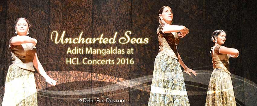 Aditi Mangaldas Dance Production in HCL Concerts