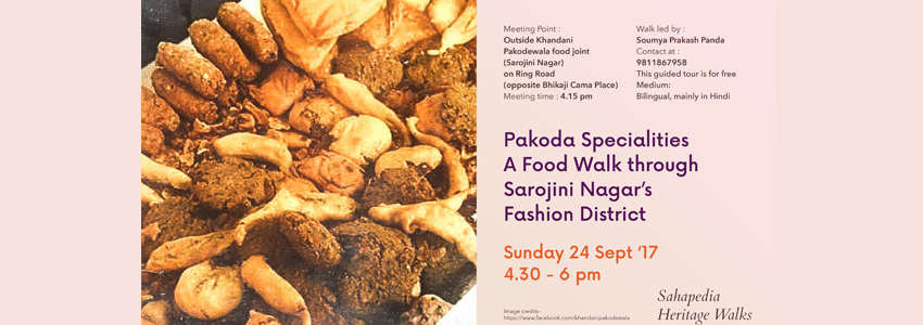 Pakoda Specialities - A Food Walk through Sarojini Nagar