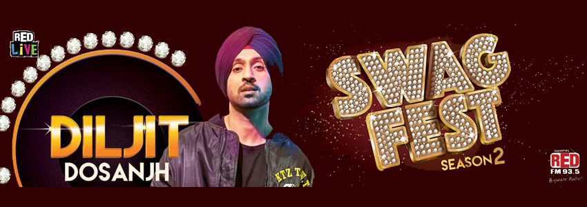 RED LIVE presents Swag Fest with Diljit Dosanjh by RED FM